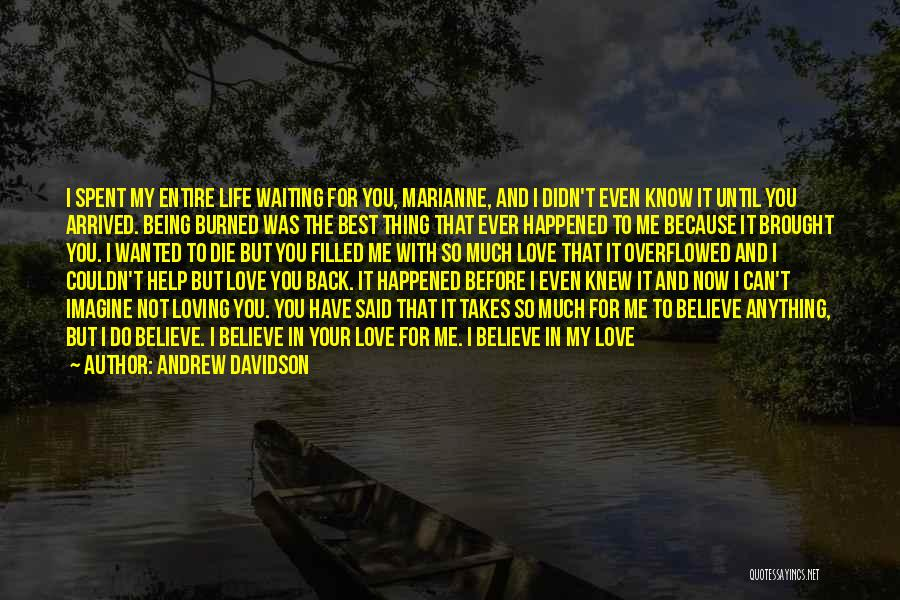 Because I Said So Love Quotes By Andrew Davidson