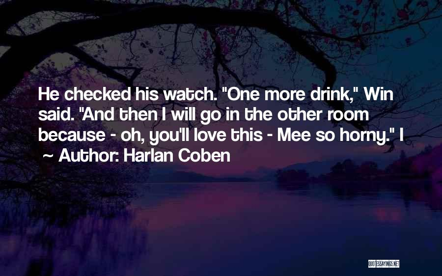 Because I Said So Love Quotes By Harlan Coben