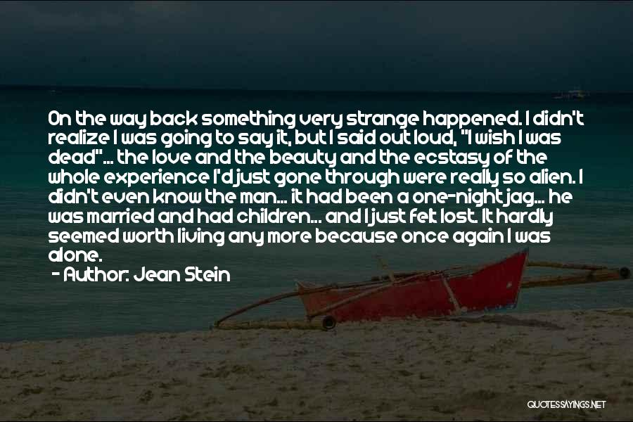 Because I Said So Love Quotes By Jean Stein