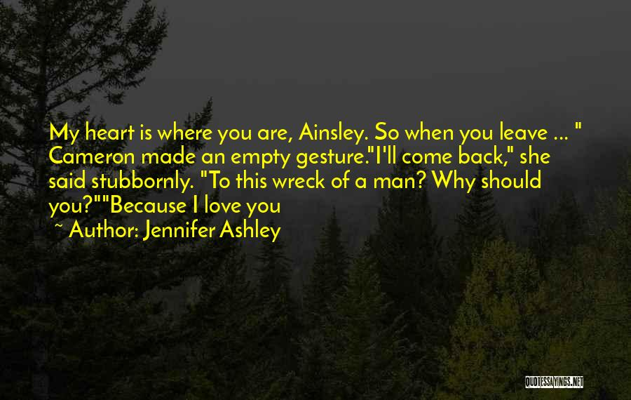Because I Said So Love Quotes By Jennifer Ashley