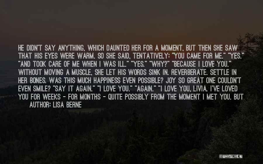Because I Said So Love Quotes By Lisa Berne