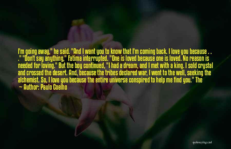 Because I Said So Love Quotes By Paulo Coelho