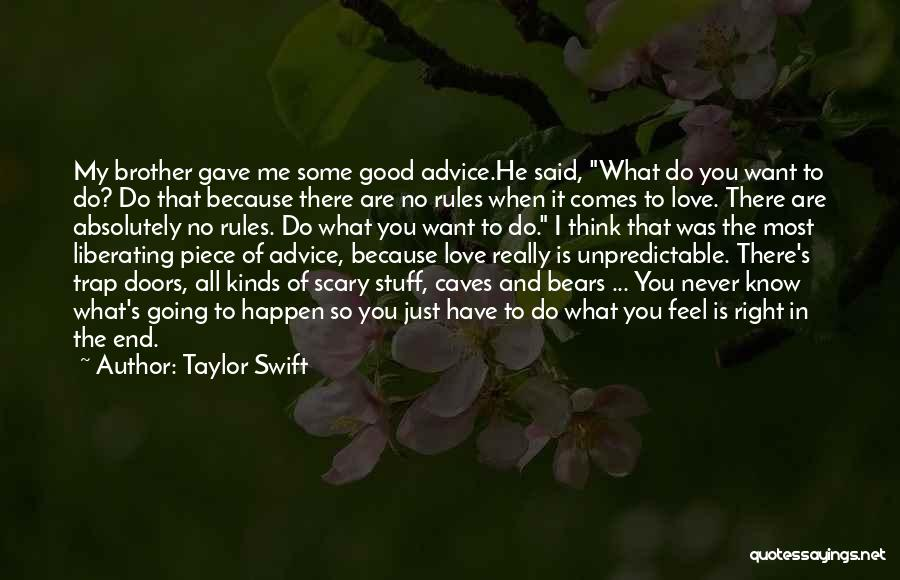 Because I Said So Love Quotes By Taylor Swift