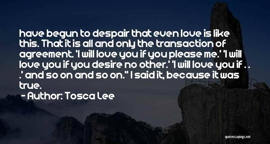 Because I Said So Love Quotes By Tosca Lee