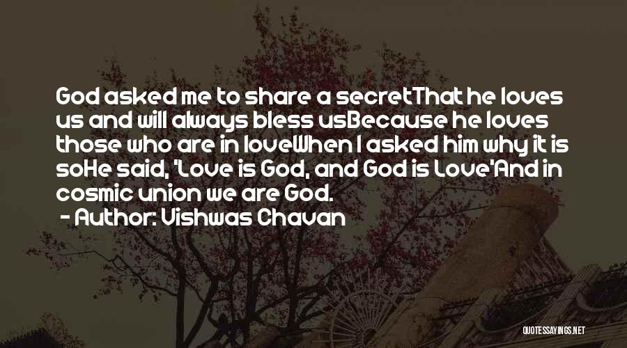 Because I Said So Love Quotes By Vishwas Chavan