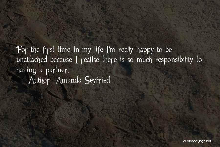 Because I'm Happy Quotes By Amanda Seyfried