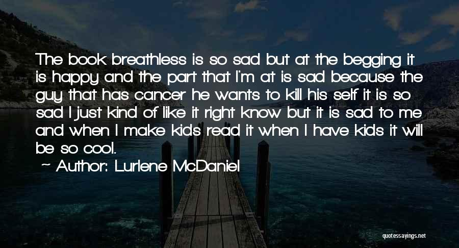 Because I'm Happy Quotes By Lurlene McDaniel