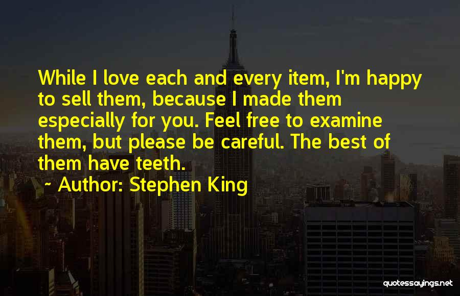Because I'm Happy Quotes By Stephen King