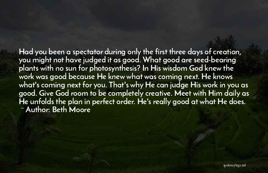 Because Of God Quotes By Beth Moore