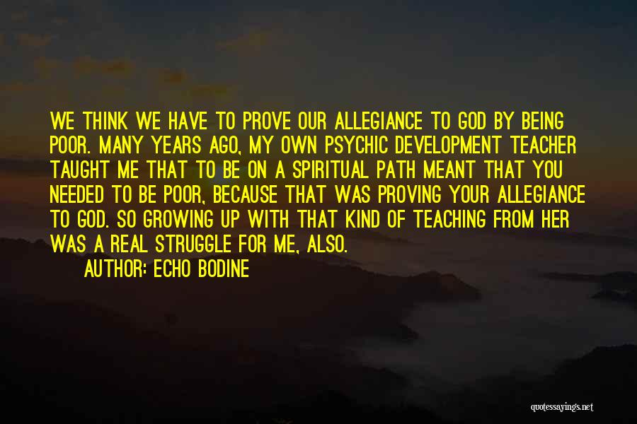 Because Of God Quotes By Echo Bodine