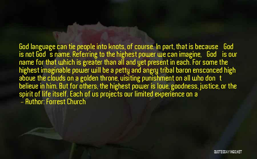 Because Of God Quotes By Forrest Church