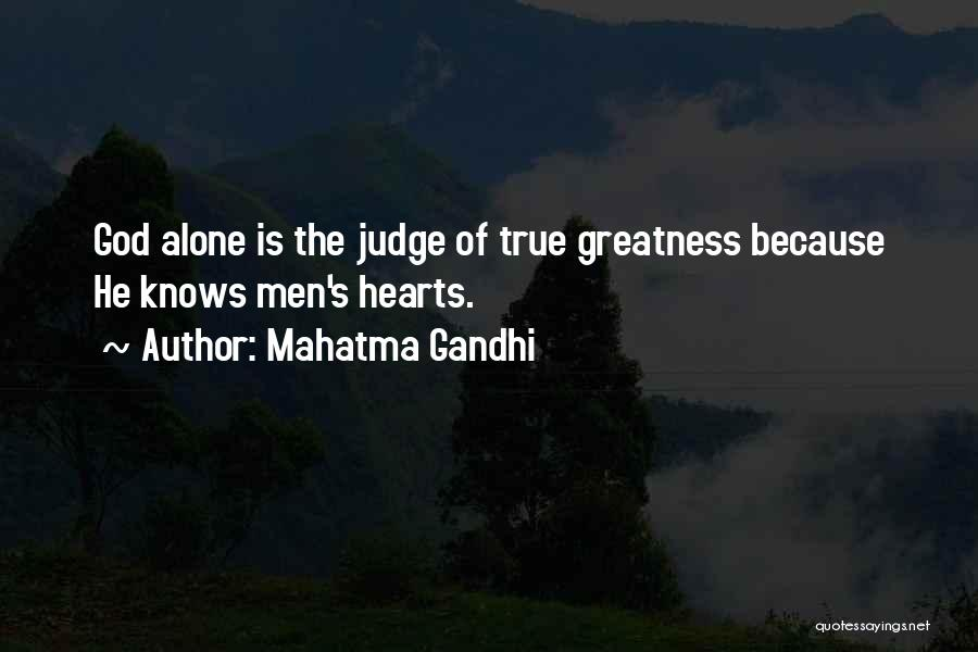 Because Of God Quotes By Mahatma Gandhi