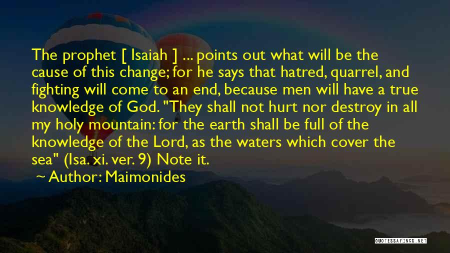 Because Of God Quotes By Maimonides
