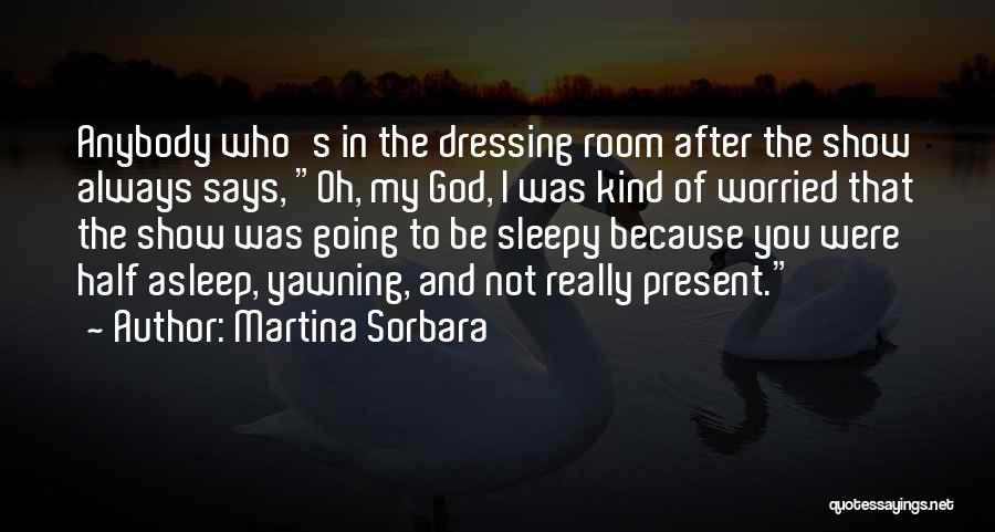 Because Of God Quotes By Martina Sorbara