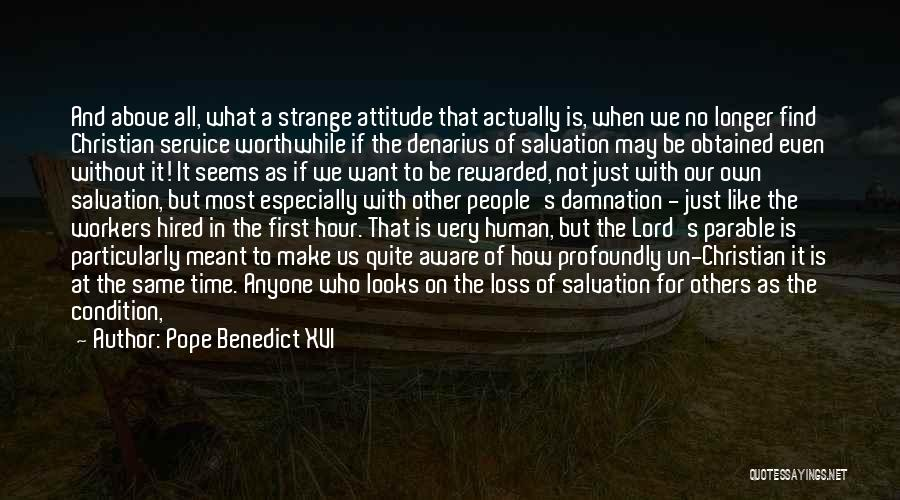 Because Of God Quotes By Pope Benedict XVI
