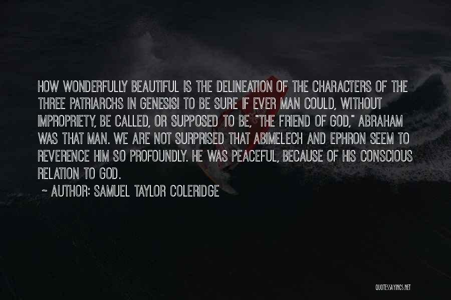 Because Of God Quotes By Samuel Taylor Coleridge
