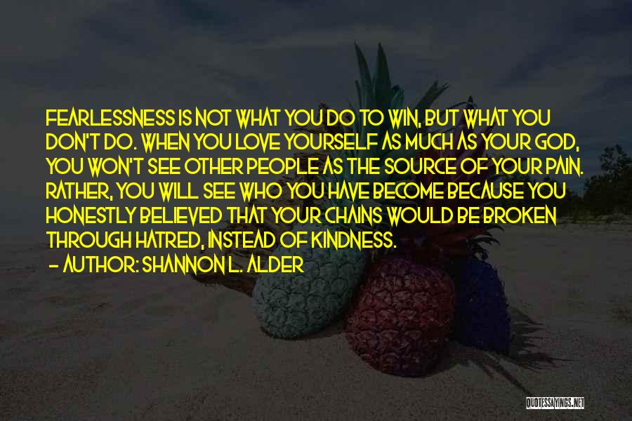 Because Of God Quotes By Shannon L. Alder