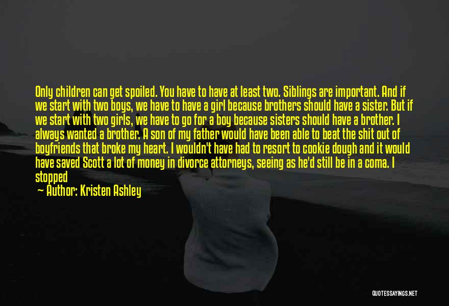 Because We Are Sisters Quotes By Kristen Ashley