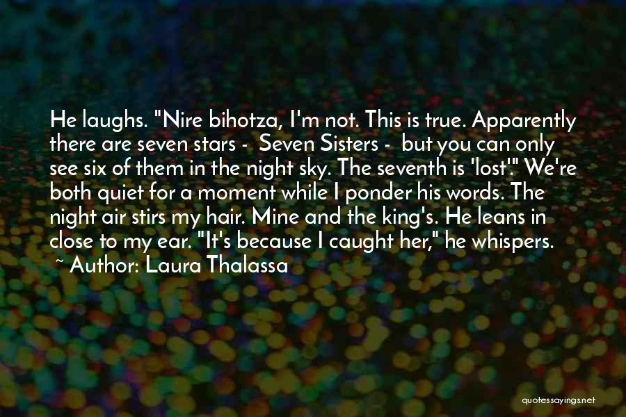 Because We Are Sisters Quotes By Laura Thalassa