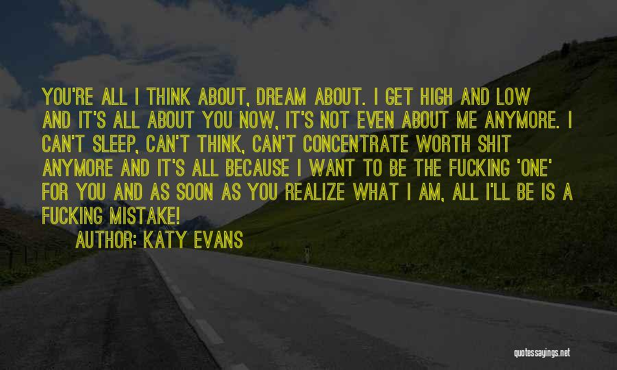 Because You're Worth It Quotes By Katy Evans