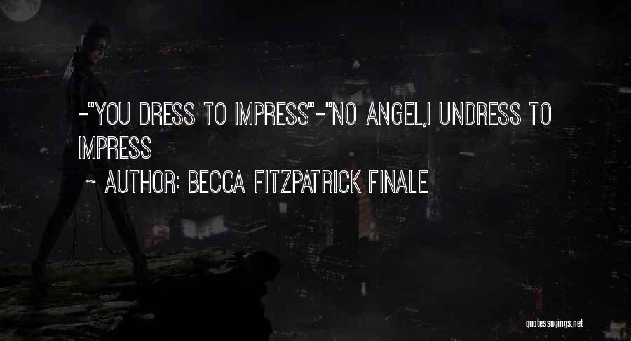 Becca Fitzpatrick Finale Quotes 651220