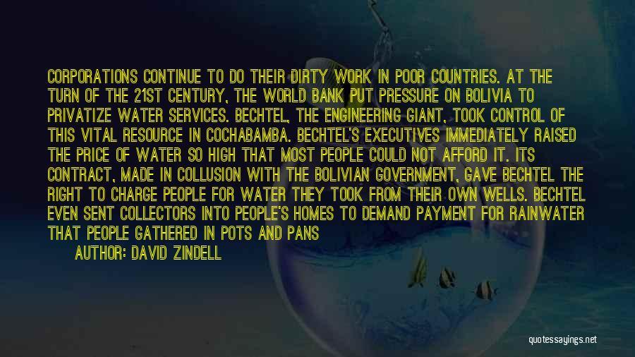 Bechtel Quotes By David Zindell