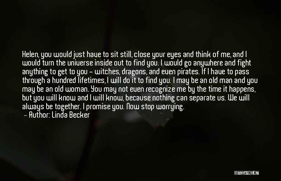 Becker Linda Quotes By Linda Becker