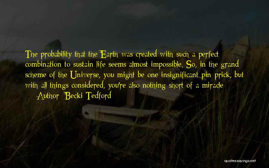 Becki Tedford Quotes 1221279