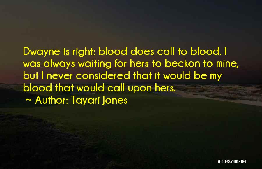 Beckon Call Quotes By Tayari Jones