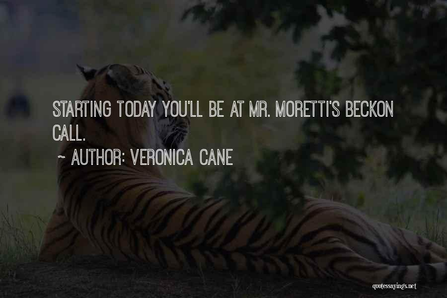 Beckon Call Quotes By Veronica Cane