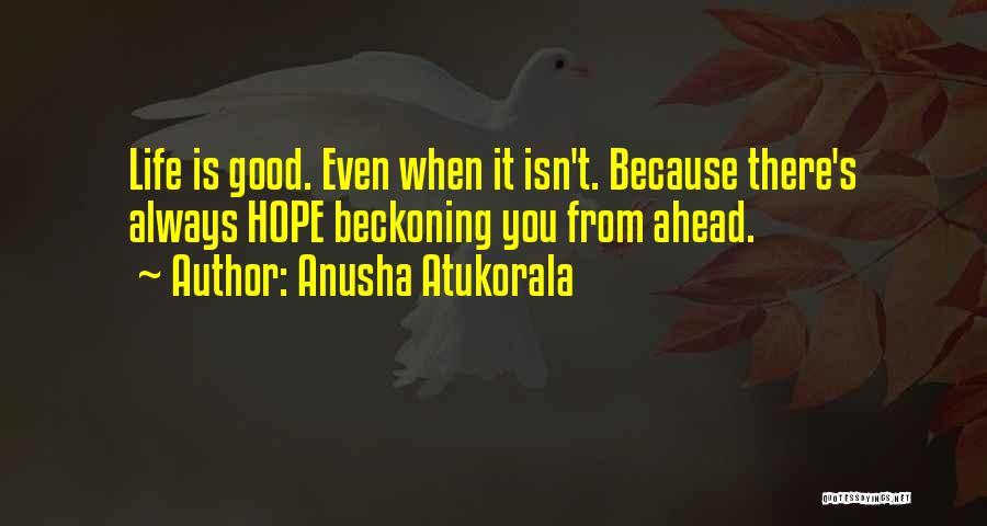 Beckoning Quotes By Anusha Atukorala