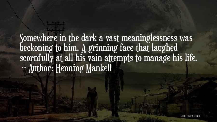 Beckoning Quotes By Henning Mankell