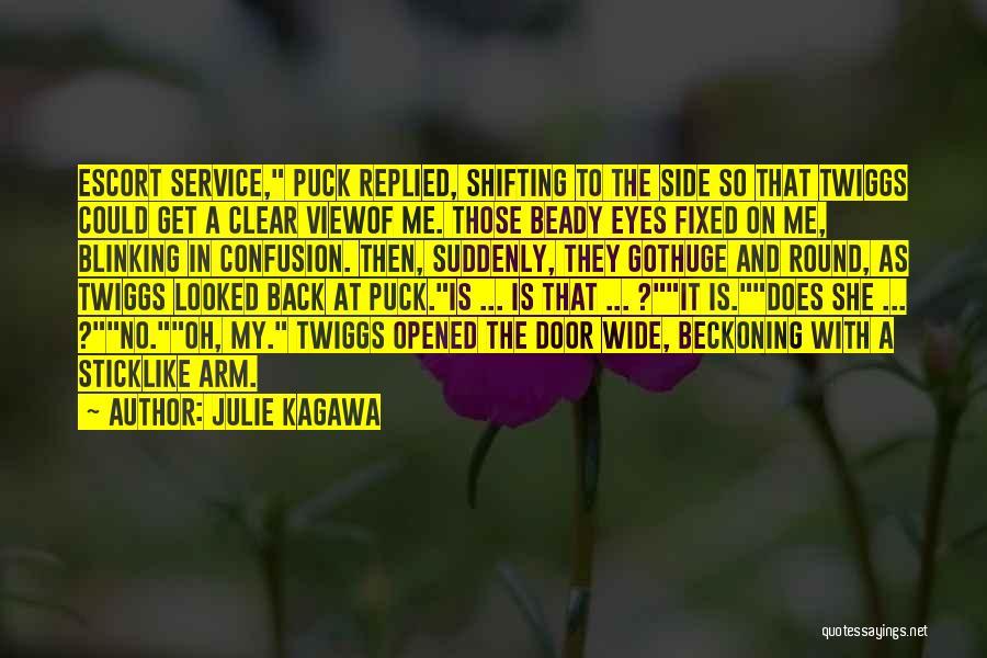 Beckoning Quotes By Julie Kagawa