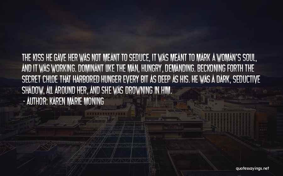 Beckoning Quotes By Karen Marie Moning