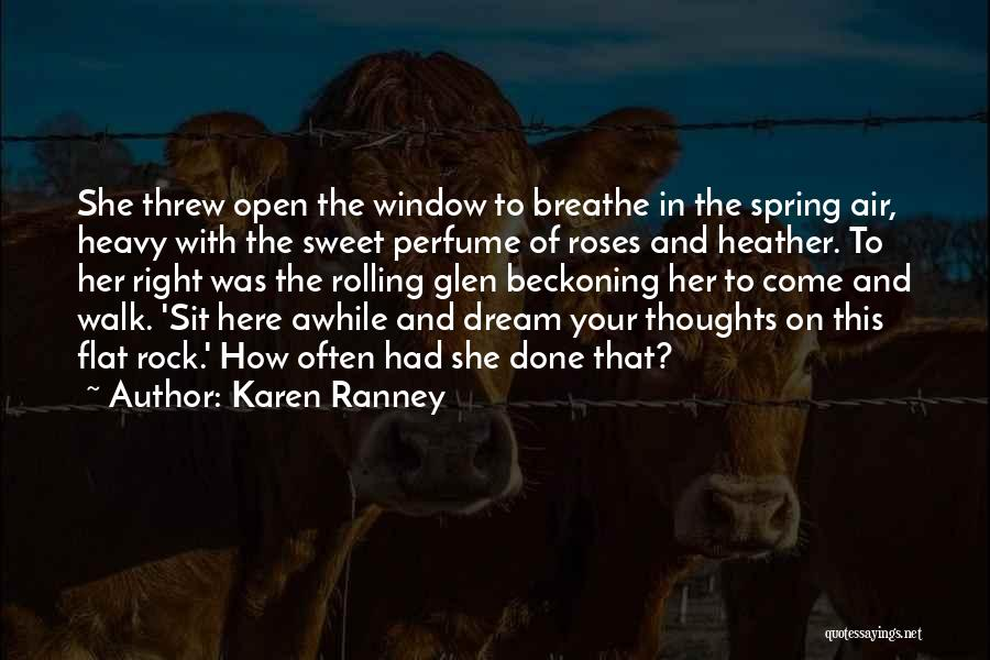 Beckoning Quotes By Karen Ranney