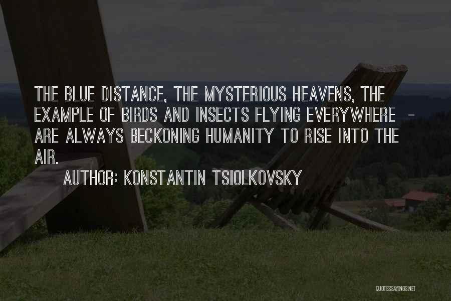 Beckoning Quotes By Konstantin Tsiolkovsky