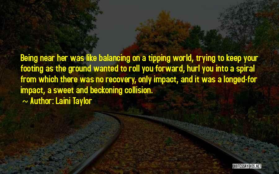 Beckoning Quotes By Laini Taylor