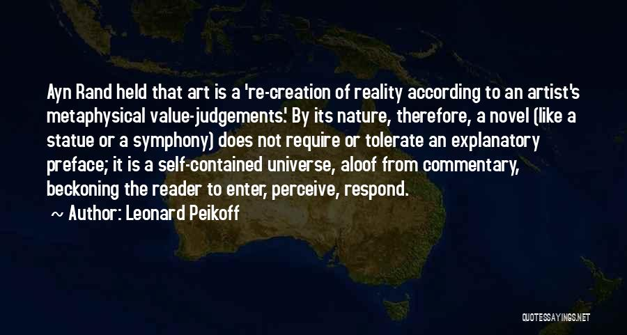 Beckoning Quotes By Leonard Peikoff