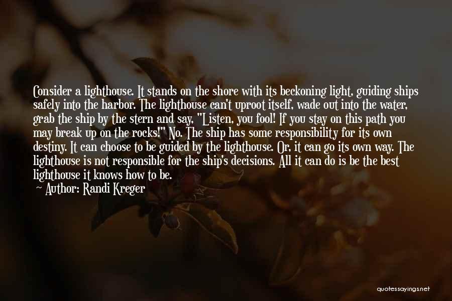 Beckoning Quotes By Randi Kreger