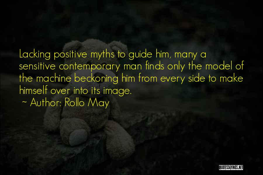 Beckoning Quotes By Rollo May