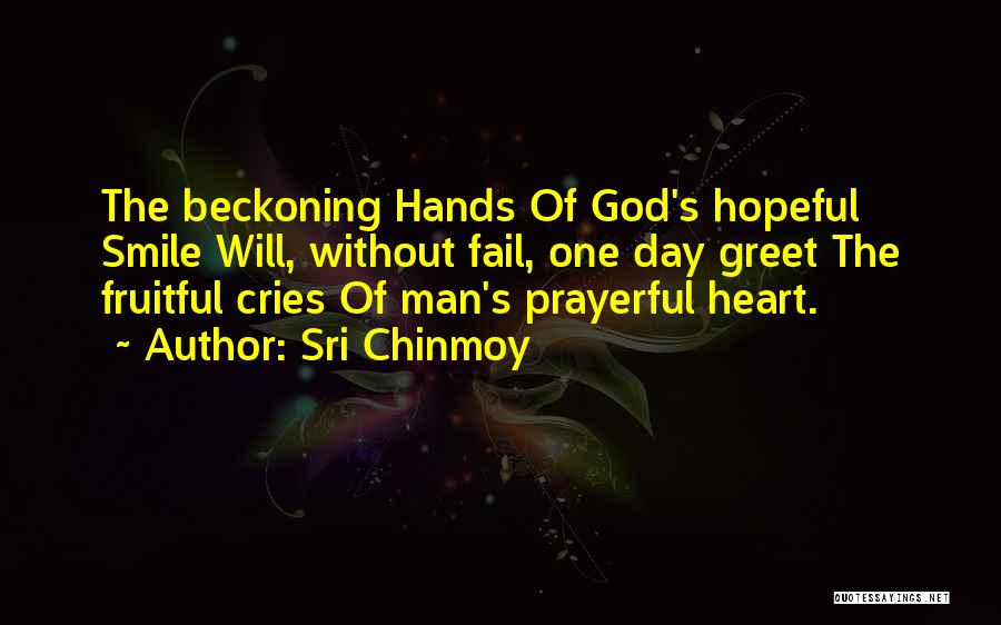 Beckoning Quotes By Sri Chinmoy