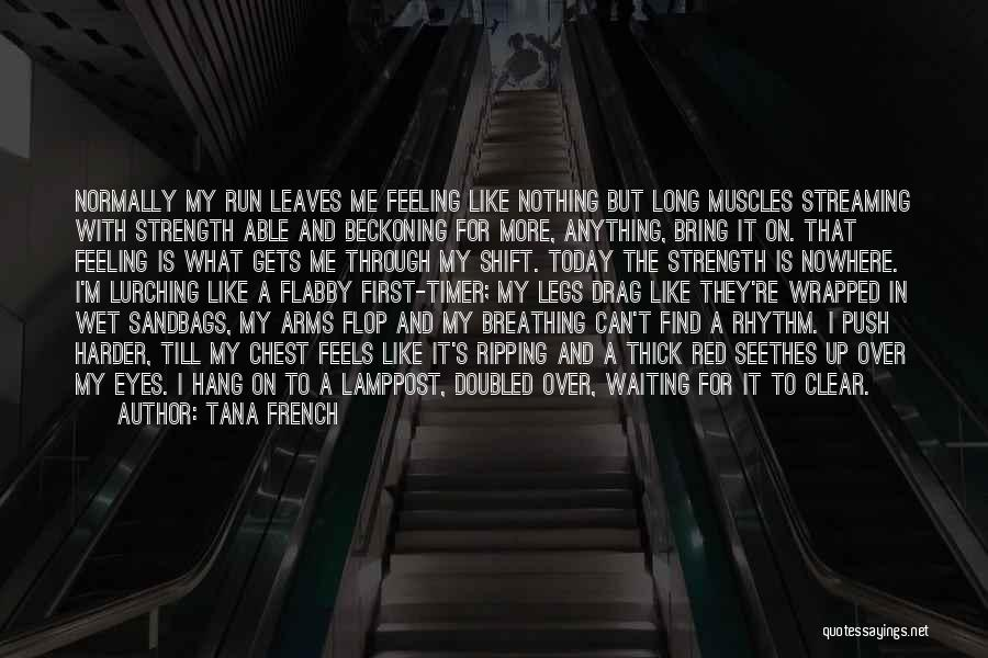 Beckoning Quotes By Tana French