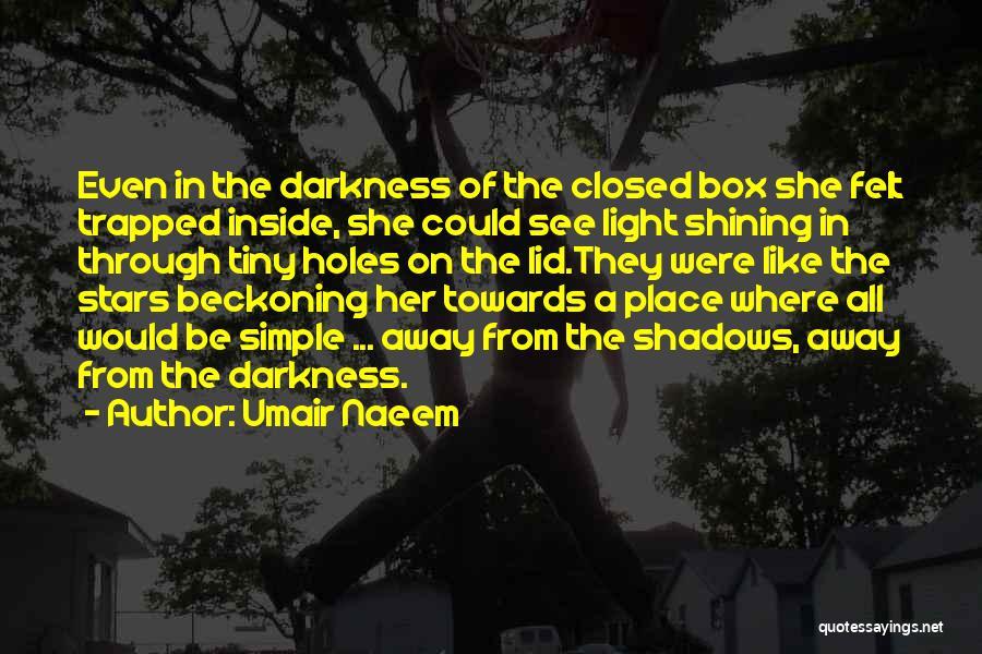 Beckoning Quotes By Umair Naeem