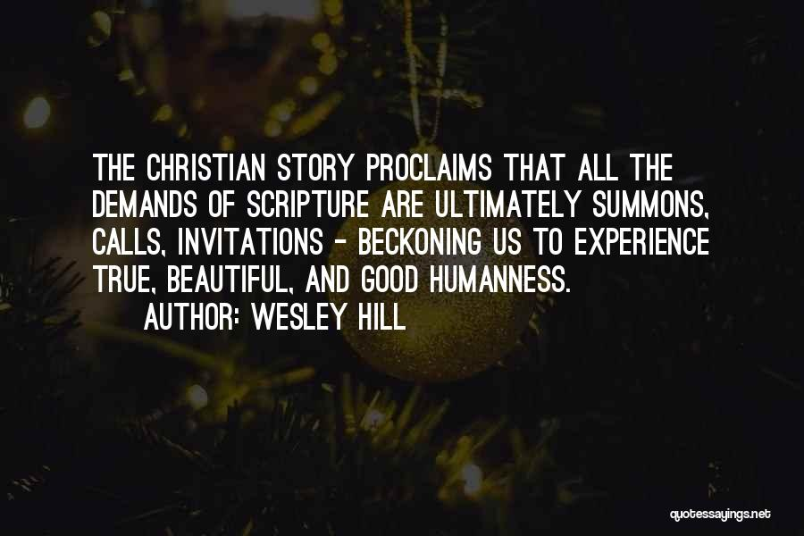 Beckoning Quotes By Wesley Hill