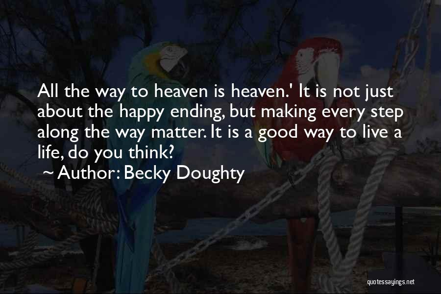 Becky Doughty Quotes 121752