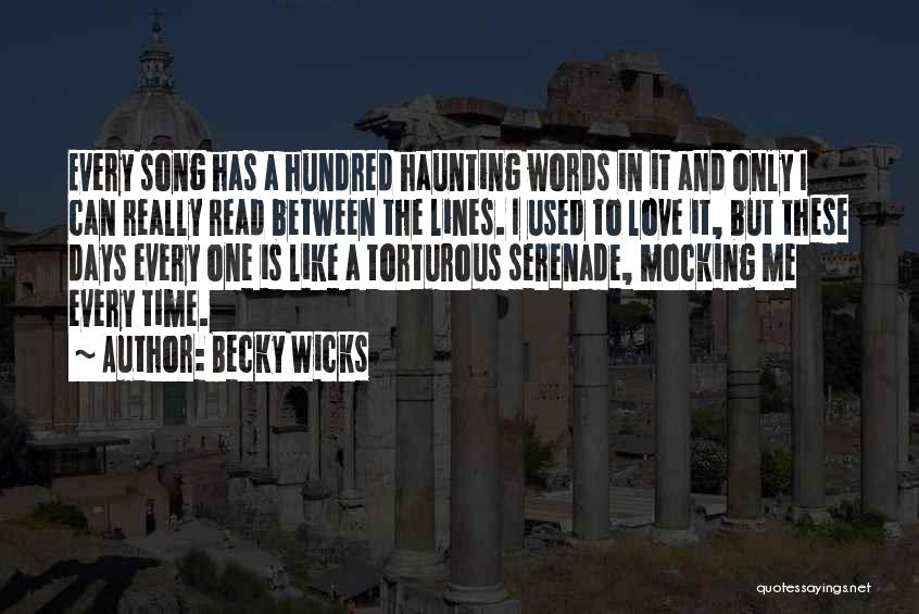 Becky G Song Quotes By Becky Wicks