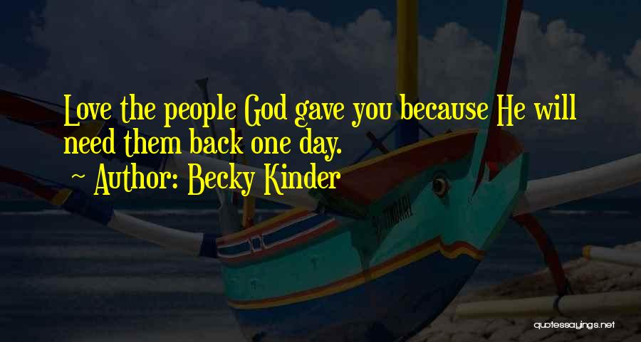 Becky Kinder Quotes 1437548
