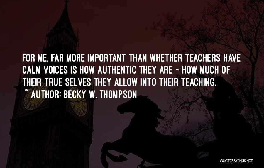 Becky W. Thompson Quotes 1997617