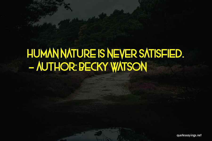 Becky Watson Quotes 104791