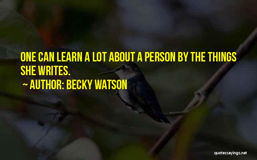 Becky Watson Quotes 1111317